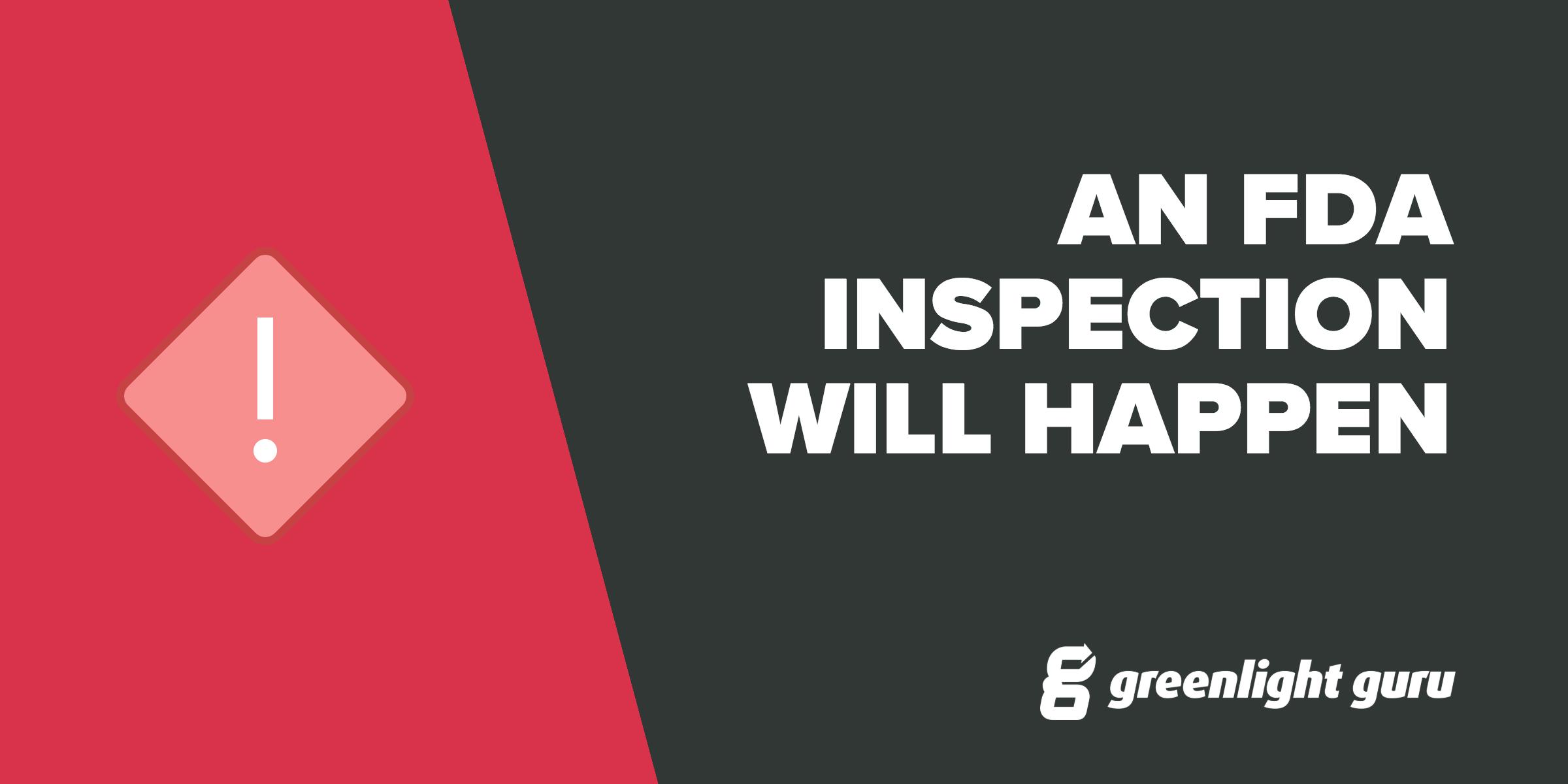 fda-inspection-will-happen