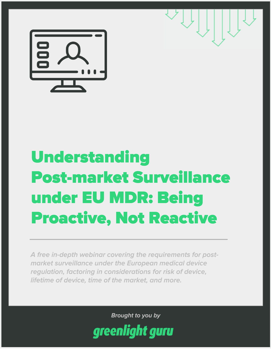 Post-market surveillance for medical devices under EU MDR free webinar recording and slides