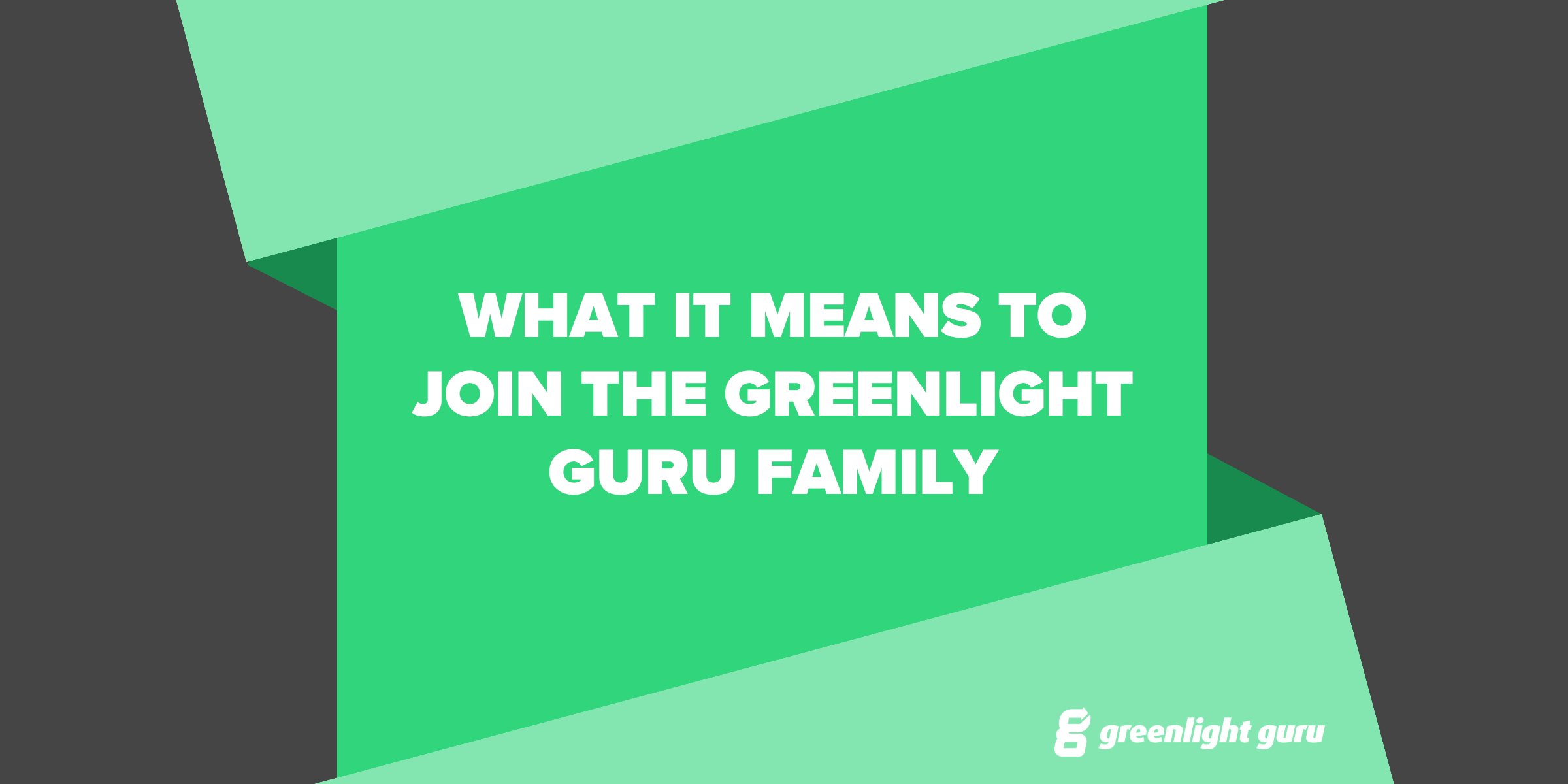 What It Means to Join the Greenlight Guru Family - Featured Image