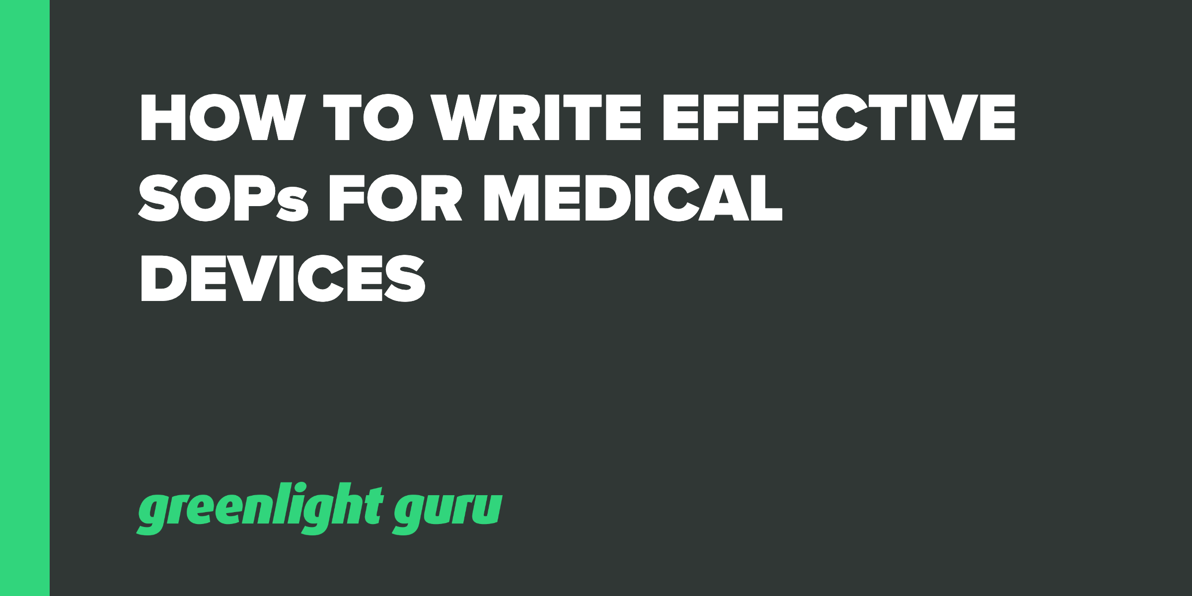 how to write SOPs med devices