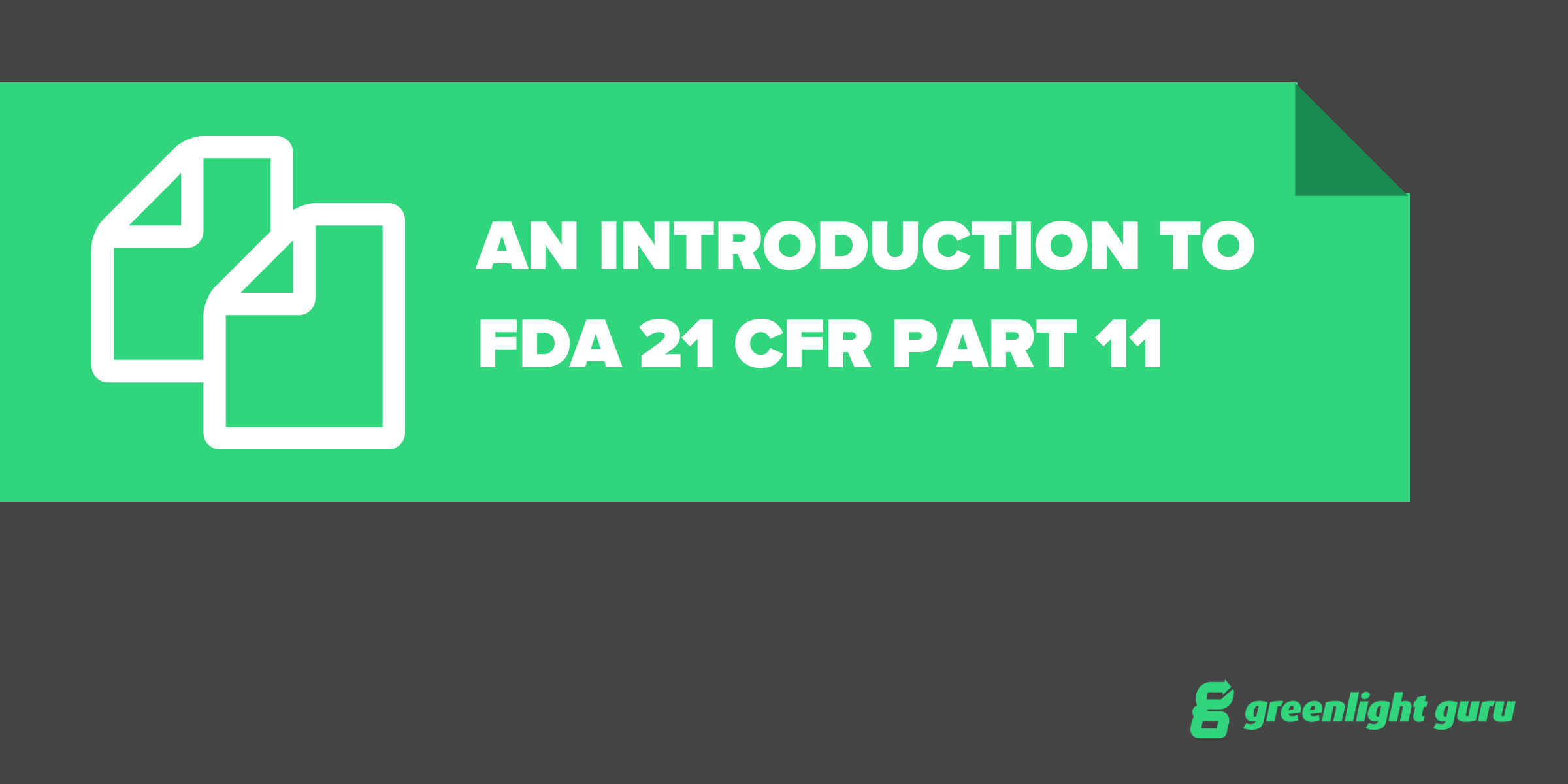 intro to fda 21 cfr pt 11