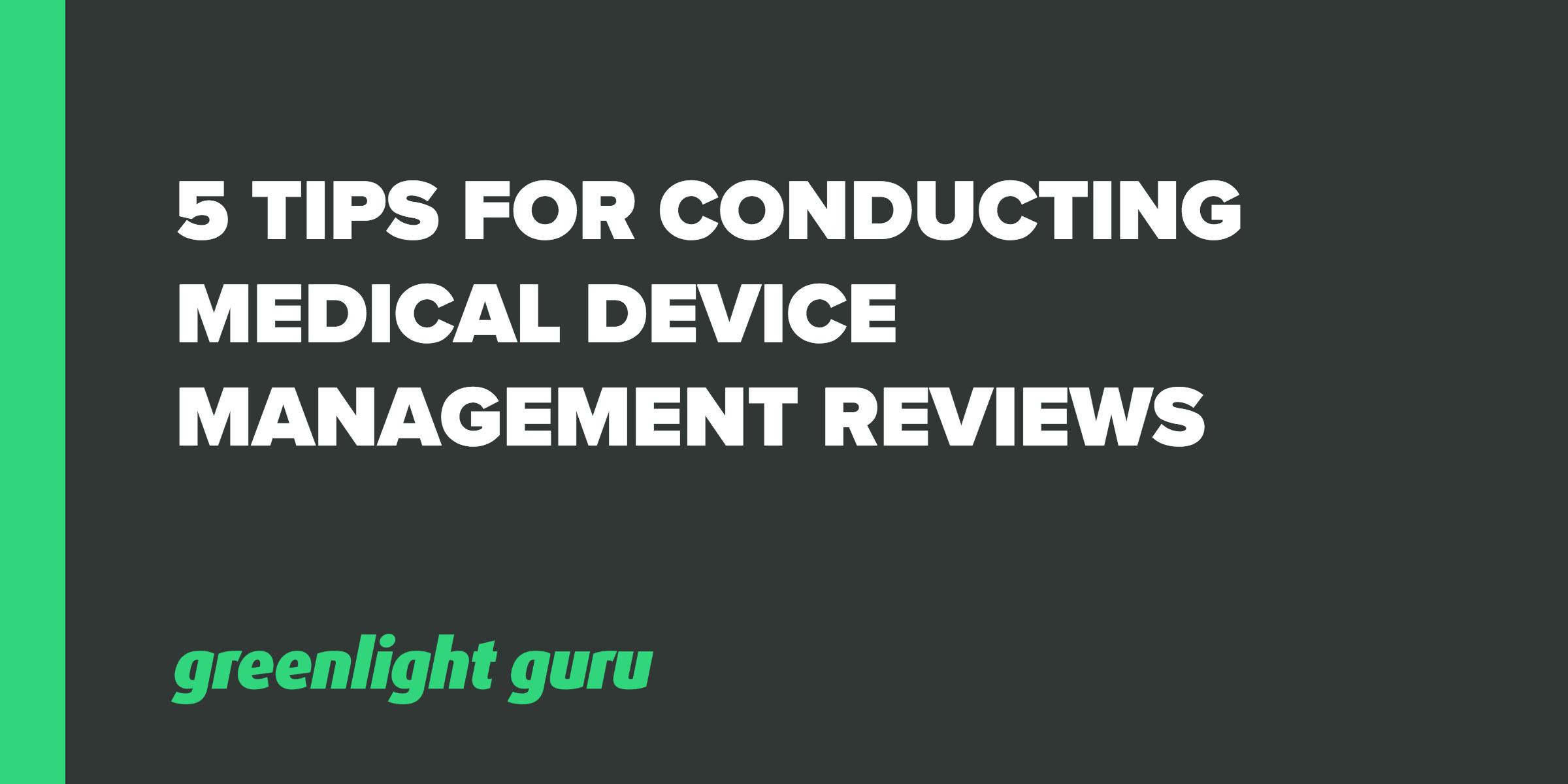 med device management reviews
