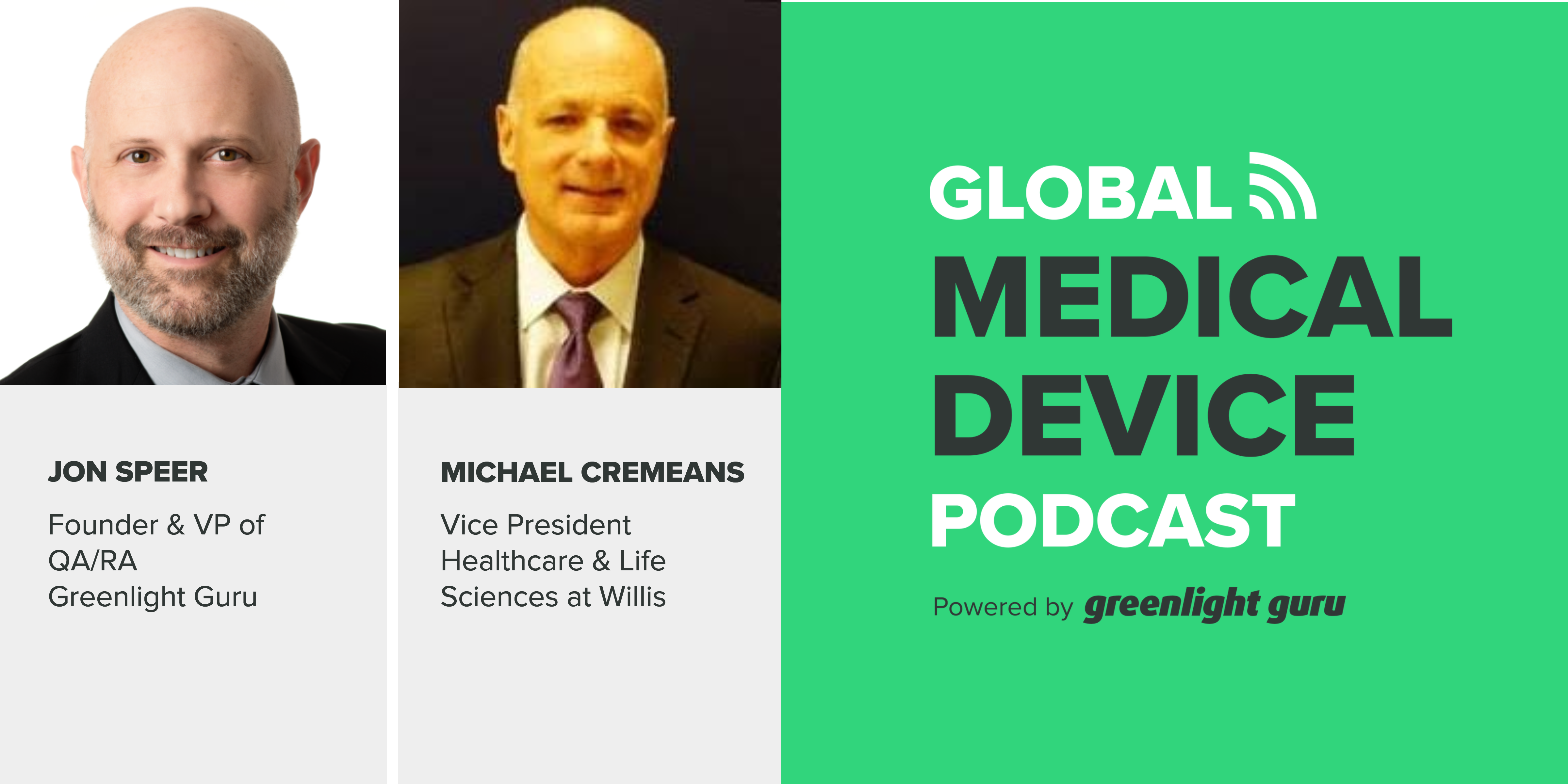 How To Identify, Quantify and Manage Enterprise Risks for Medical Device Companies with Mike Cremeans - Featured Image
