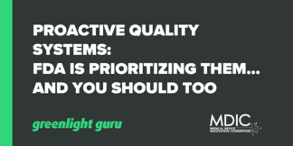 Proactive Quality Systems: FDA Is Prioritizing Them...And You Should Too - Featured Image