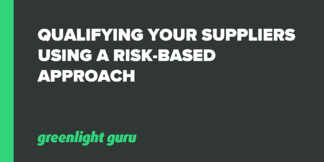 Qualifying Your Suppliers Using a Risk-based Approach - Featured Image