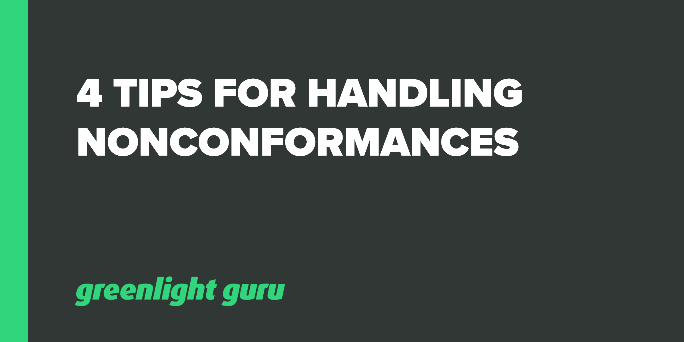 4 Tips for Handling Nonconformances - Featured Image