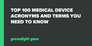 top 100 med device acronyms