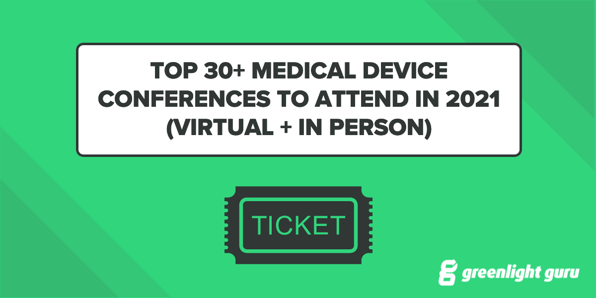 Top 30+ Medical Device Conferences To Attend in 2021 (Virtual + In Person) - Featured Image