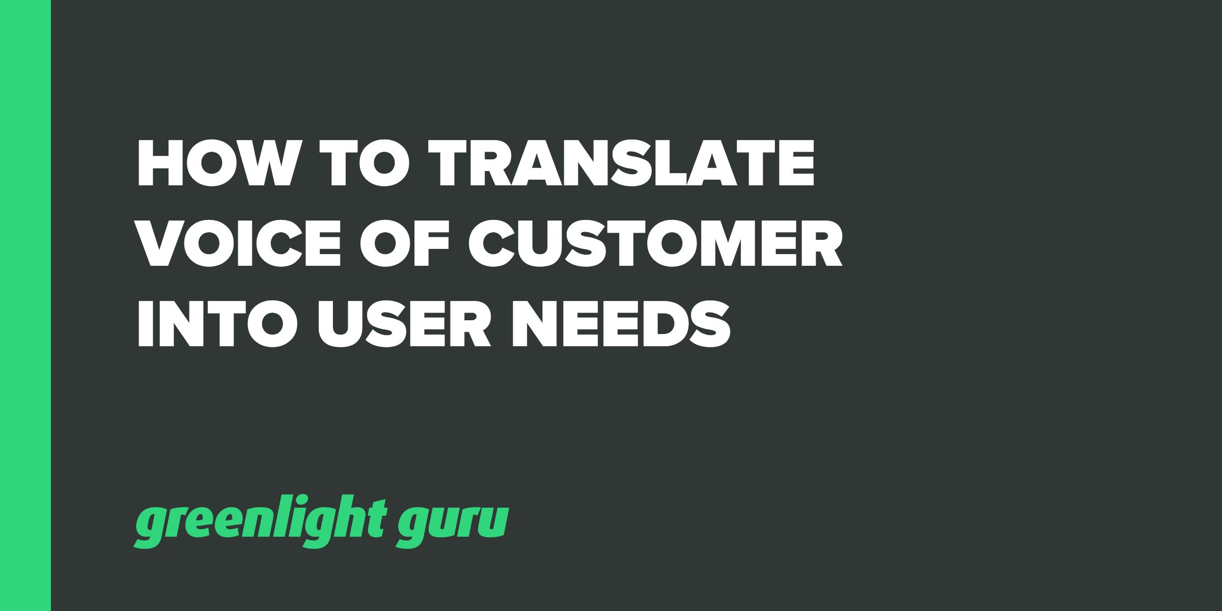 voc into user needs