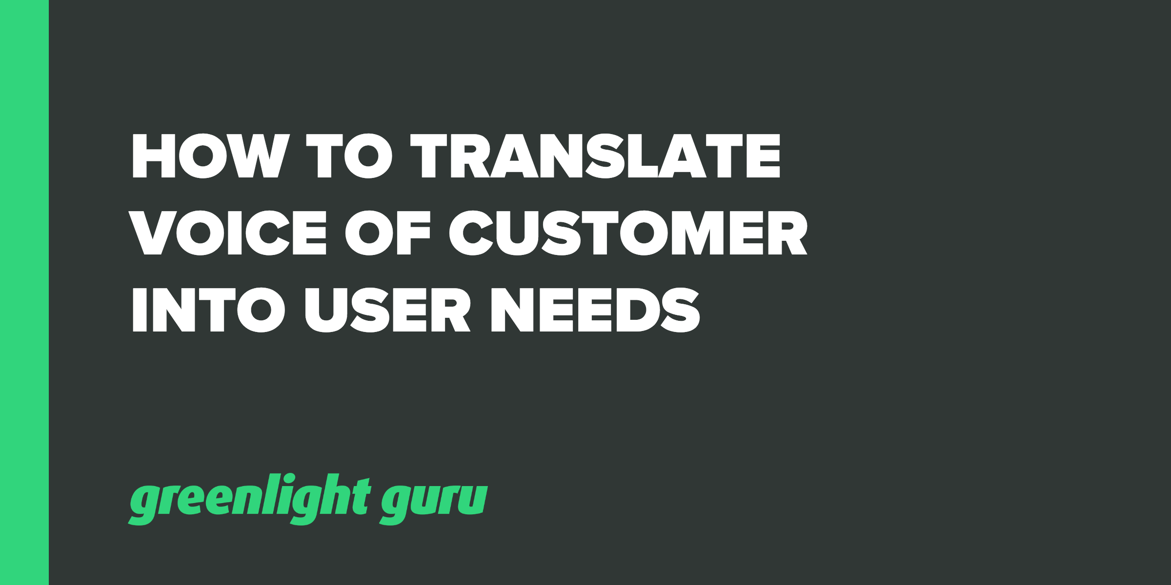voc into user needs