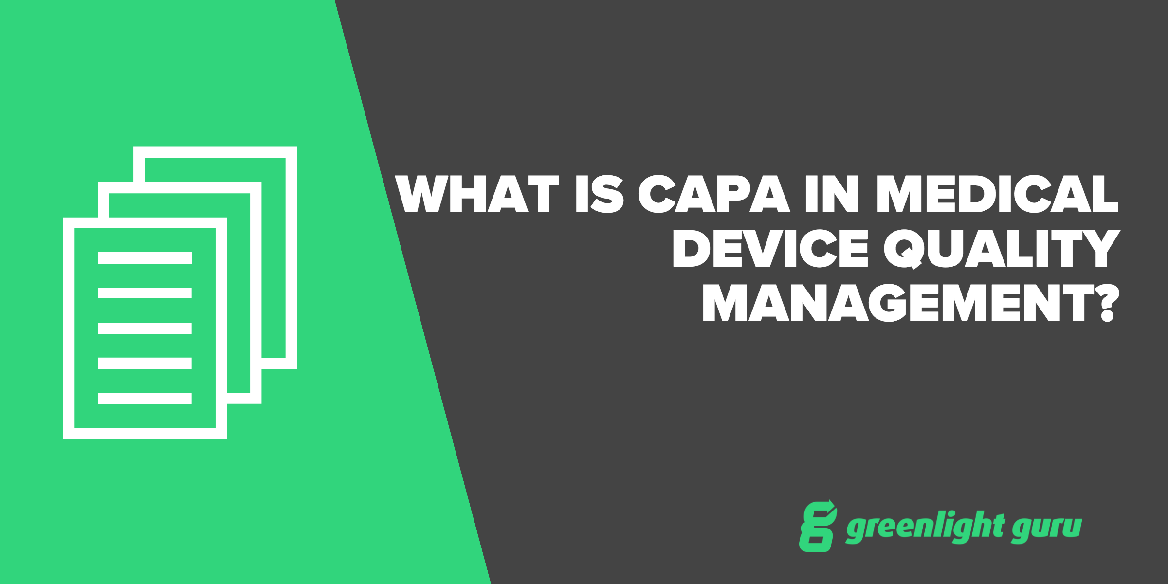 what is capa in med device industry