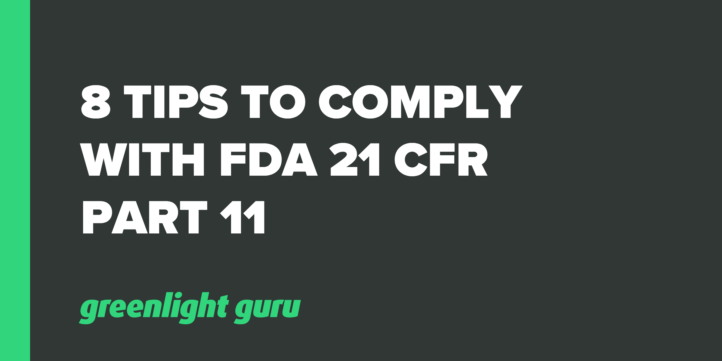 when it comes to compliance among medical device companies there is a lot of misleading information about fda 21 cfr part 11