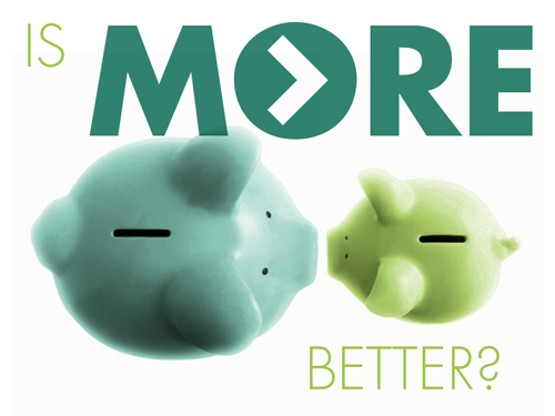 Is-More-Better