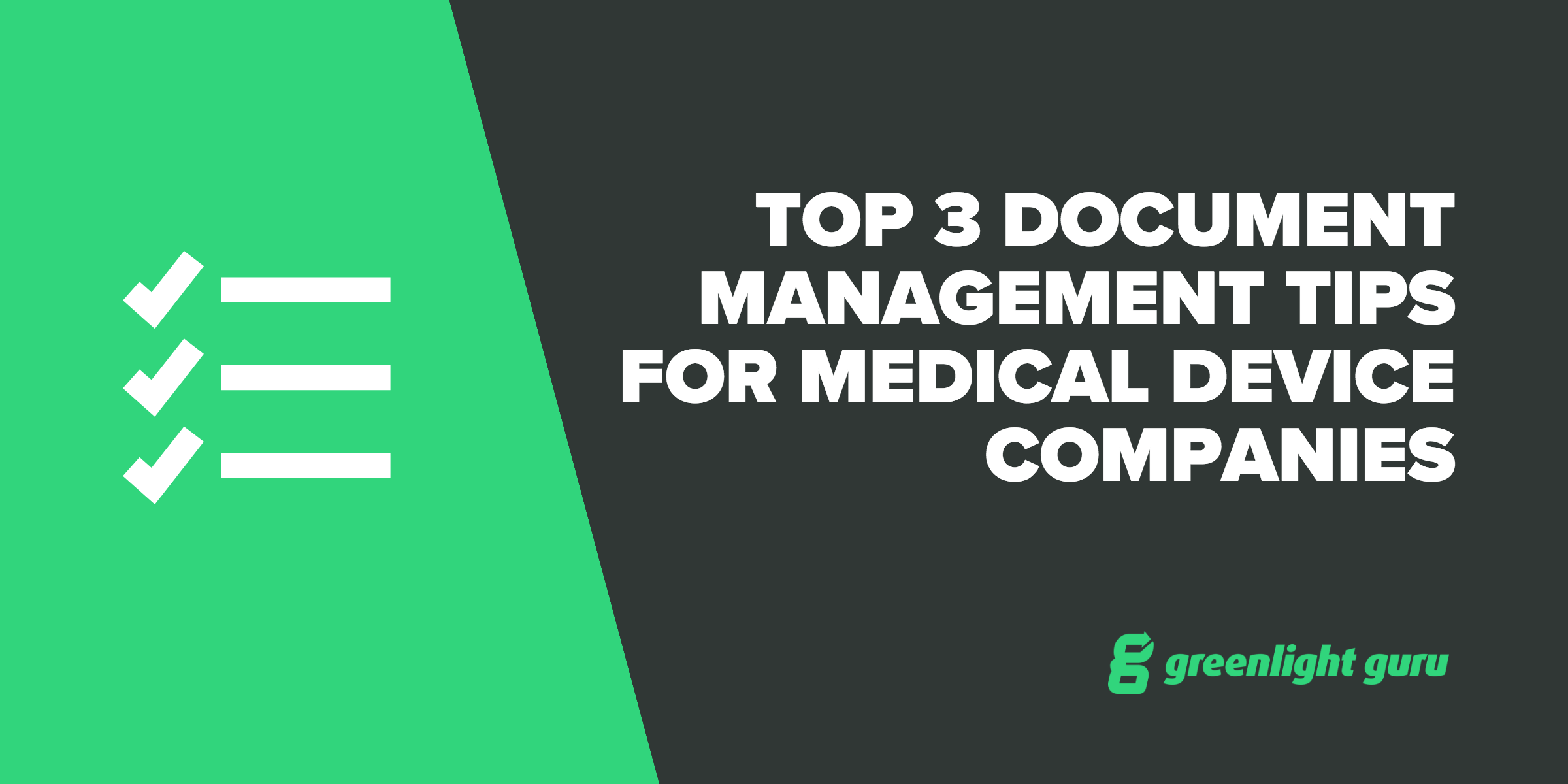 Top 3 document management tips for medical device companies top 3 tips fandeluxe Gallery
